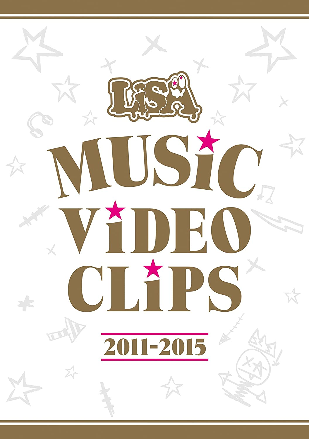 LiSA『LiSA MUSiC ViDEO CLiPS 2011-2015』BD/DVD
