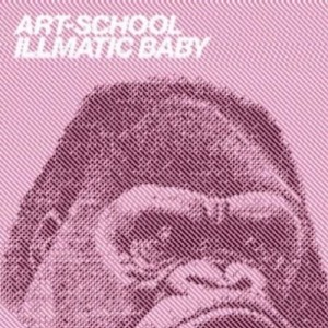 ART-SCHOOL【ILLMATIC BABY】