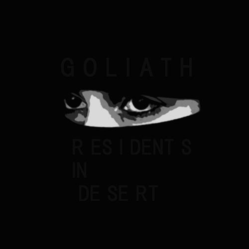 GOLIATH【RESIDENTS IN DESERT】