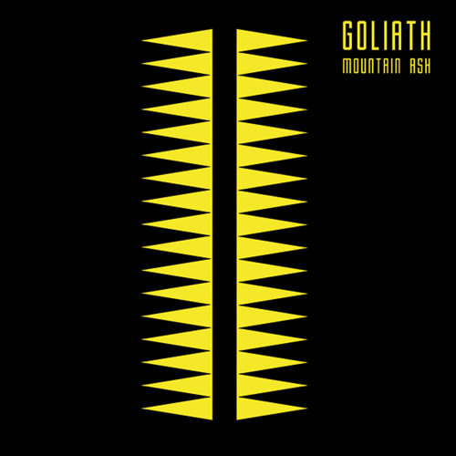 GOLIATH『MOUNTAIN ASH』