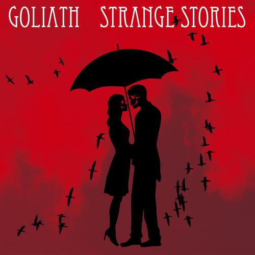 GOLIATH 『STRANGE STORIES』