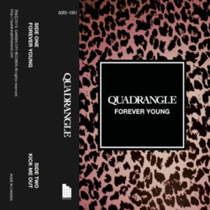 QUADRANGLE『FOREVER YOUNG / KICK ME OUT』